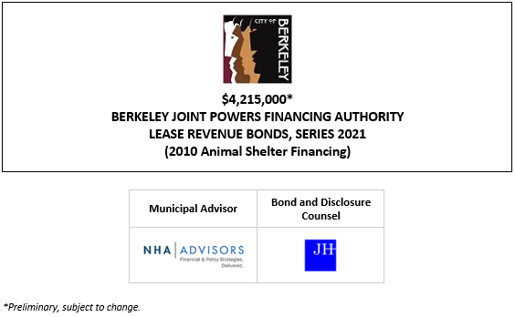 $4,215,000* BERKELEY JOINT POWERS FINANCING AUTHORITY LEASE REVENUE BONDS, SERIES 2021 (2010 Animal Shelter Financing) POS POSTED 4-28-21