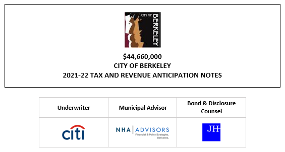 $44,660,000 CITY OF BERKELEY 2021-22 TAX AND REVENUE ANTICIPATION NOTES FOS POSTED 7-20-21
