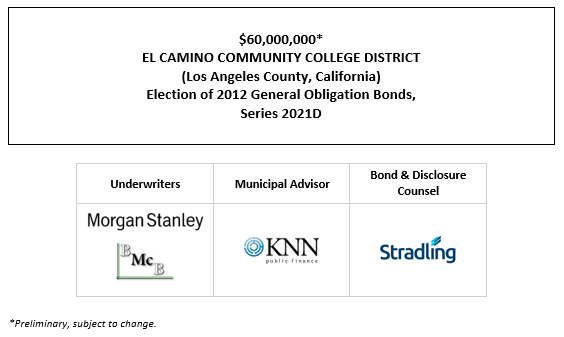 $60,000,000* EL CAMINO COMMUNITY COLLEGE DISTRICT (Los Angeles County, California) Election of 2012 General Obligation Bonds, Series 2021D POS POSTED 7-15-21