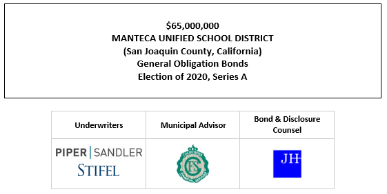 $65,000,000 MANTECA UNIFIED SCHOOL DISTRICT (San Joaquin County, California) General Obligation Bonds Election of 2020, Series A FOS POSTED 10-6-21