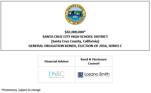 $42,000,000* SANTA CRUZ CITY HIGH SCHOOL DISTRICT (Santa Cruz County, California) GENERAL OBLIGATION BONDS, ELECTION OF 2016, SERIES C POS POSTED 10-6-21