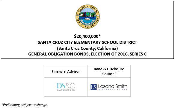 $20,400,000* SANTA CRUZ CITY ELEMENTARY SCHOOL DISTRICT (Santa Cruz County, California) GENERAL OBLIGATION BONDS, ELECTION OF 2016, SERIES C POS POSTED 10-6-21