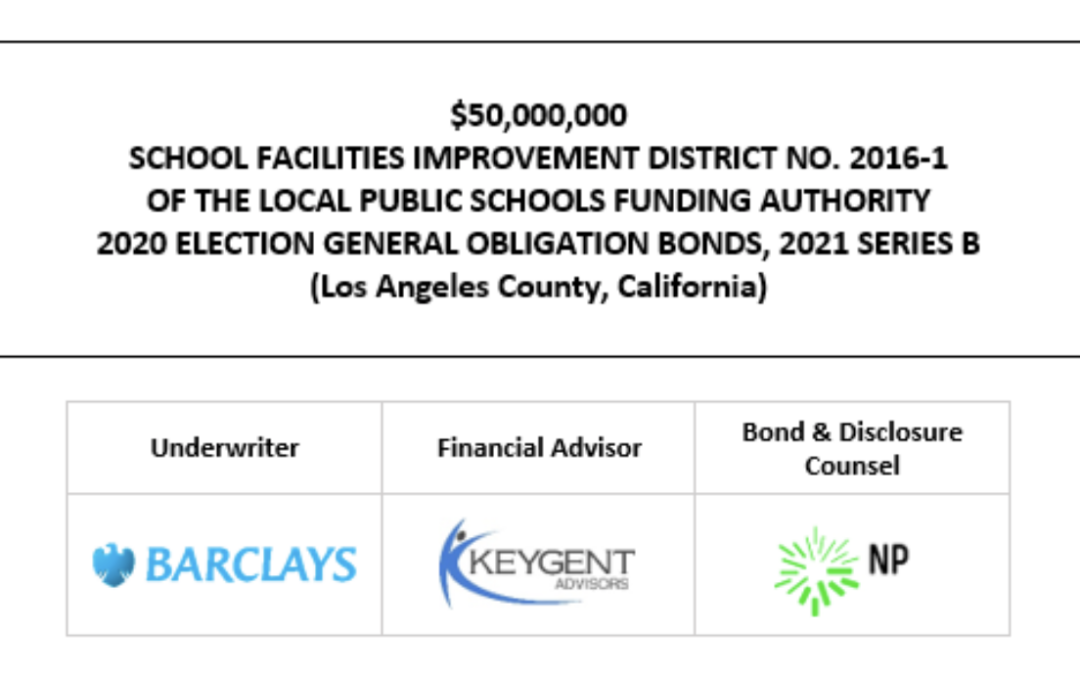 SUPPLEMENT DATED OCTOBER 4, 2021 to the OFFICIAL STATEMENT DATED SEPTEMBER 21, 2021 relating to $50,000,000 SCHOOL FACILITIES IMPROVEMENT DISTRICT NO. 2016-1 OF THE LOCAL PUBLIC SCHOOLS FUNDING AUTHORITY 2020 ELECTION GENERAL OBLIGATION BONDS, 2021 SERIES B (Los Angeles County, California) SUPPLEMENT POSTED 10-4-21